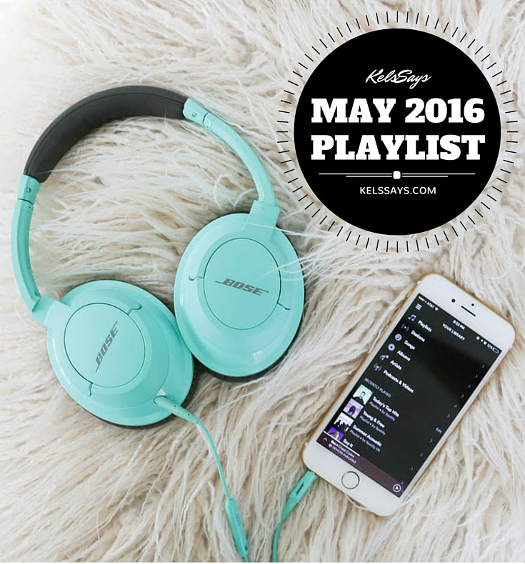 May Playlist 2016