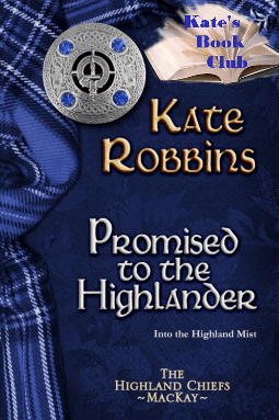 Promised to the Highlander (Kate's Book Club)