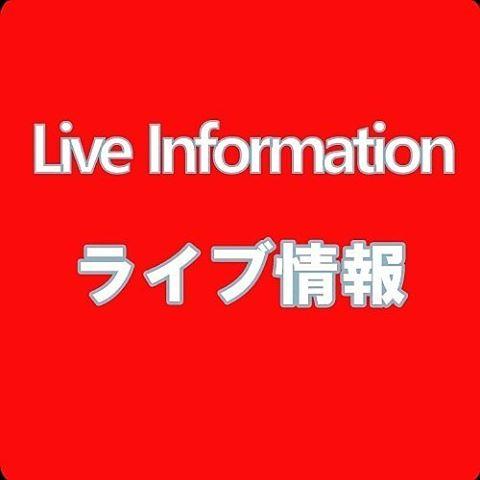Live情報 @新橋ZZ(東京・新橋) 2016/9/9 Fri