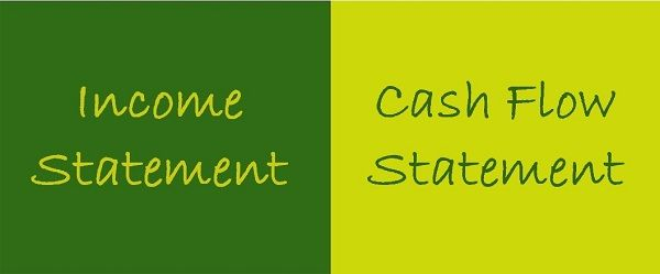 Difference Between Income Statement and Cash Flow Statement (with