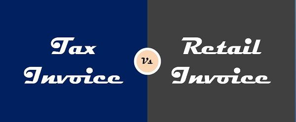Difference Between Tax Invoice and Retail Invoice (with Similarities