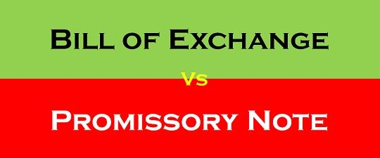 Difference Between Bill of Exchange and Promissory Note (with