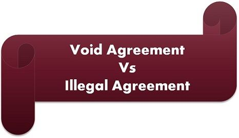 Difference Between Void and Illegal Agreement (with Comparison Chart