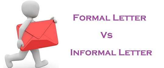 Difference Between Formal and Informal Letter (with Comparison Chart