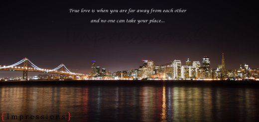 True love is when you are far away from each other
