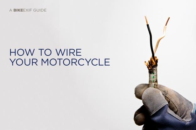 Tutorial Motorcycle Wiring 101 Bike EXIF