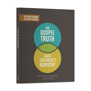 The Gospel Truth About Children's Ministry