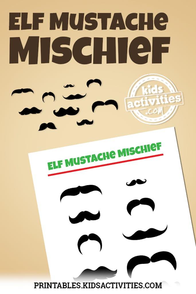 Elf on the Shelf Mustache Mischief