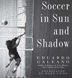 Soccer in Sun and Shadow- Kid World Citizen