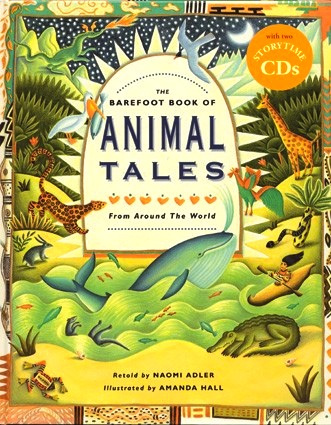 Barefoot Books Animal Tales- Kid World Citizen