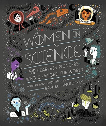 Women Scientists 50 Pioneers- Kid World Citizen