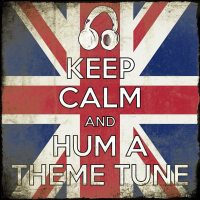 Keep Calm and Hum a Theme Tune