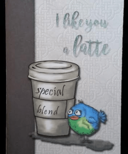 tan embossed look card with brown border on left fronted with disposable coffee cup image and funny bird looking at message on cup saying special blend. card message is I like you a latte.