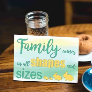 Mother's Day Card Family Comes in all Shapes and Sizes