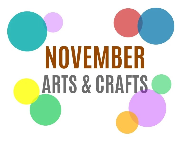 Seasonal Arts and Crafts for the Month of November November\u0027s