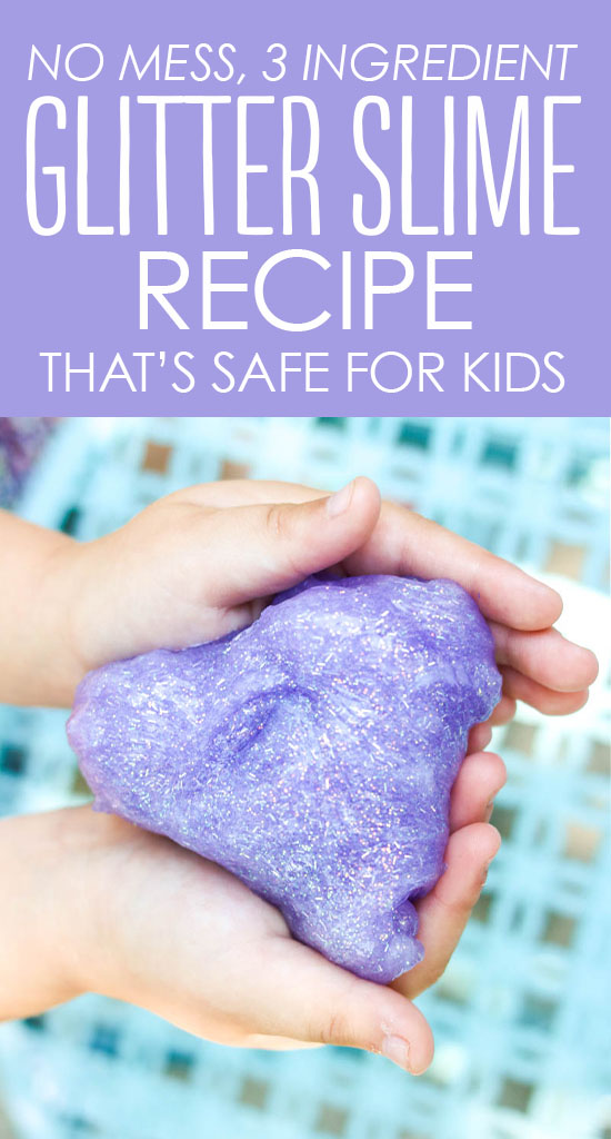 Mess Free Glitter Slime Recipe that\u0027s Safe for Kids