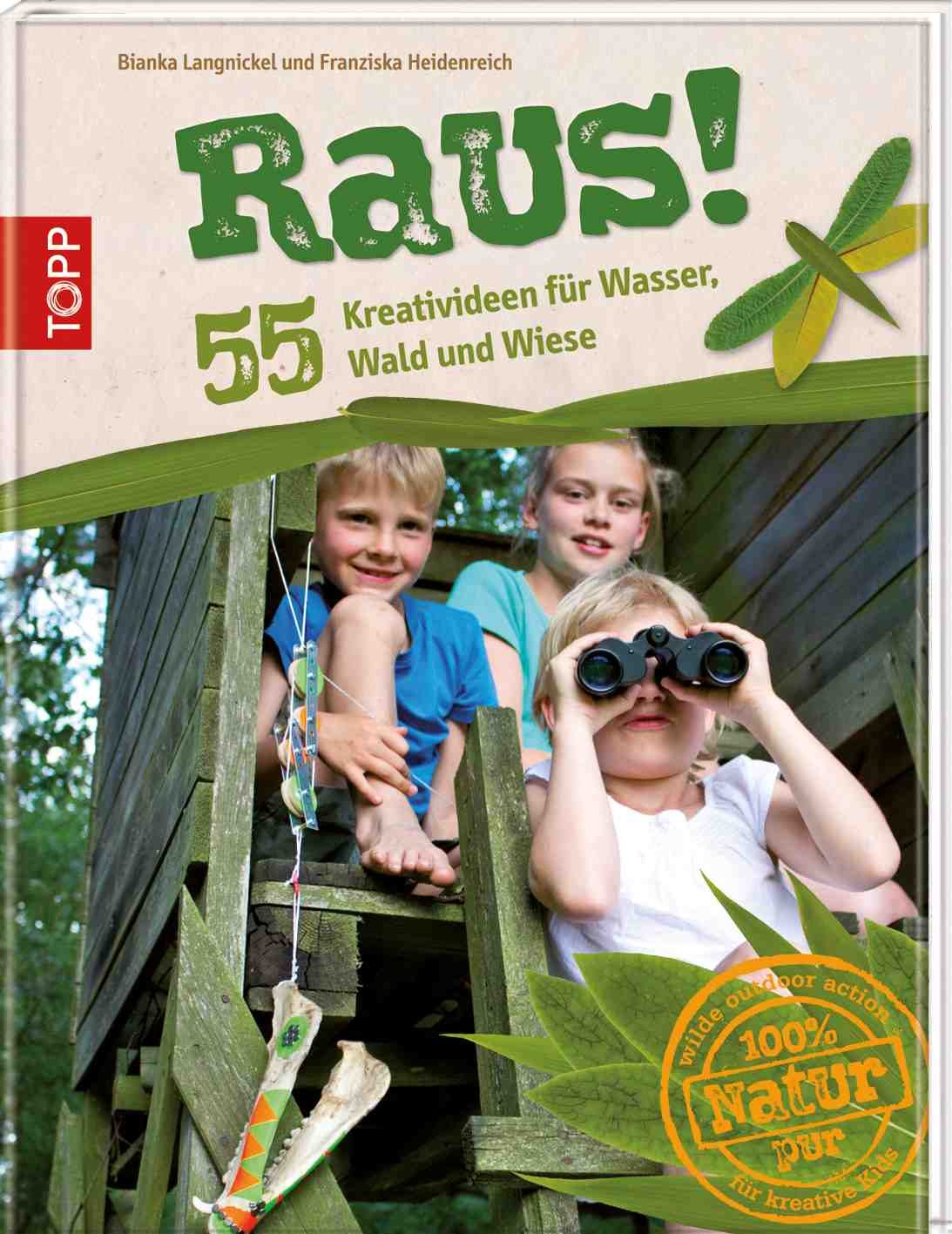 Outdoor Kinder Tolle Ideen Für Outdoor Kinder Raus Das Wilde Outdoor Action