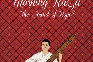 Morning Raga: The Sound of Hope?