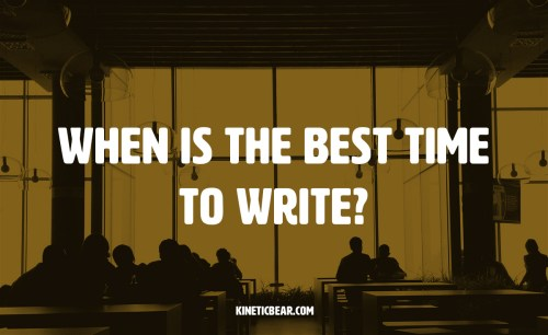 when is the best time of day to write?