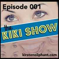 The Kiki Show Episode 001