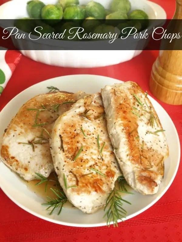 Pan Seared Rosemary Pork Chops