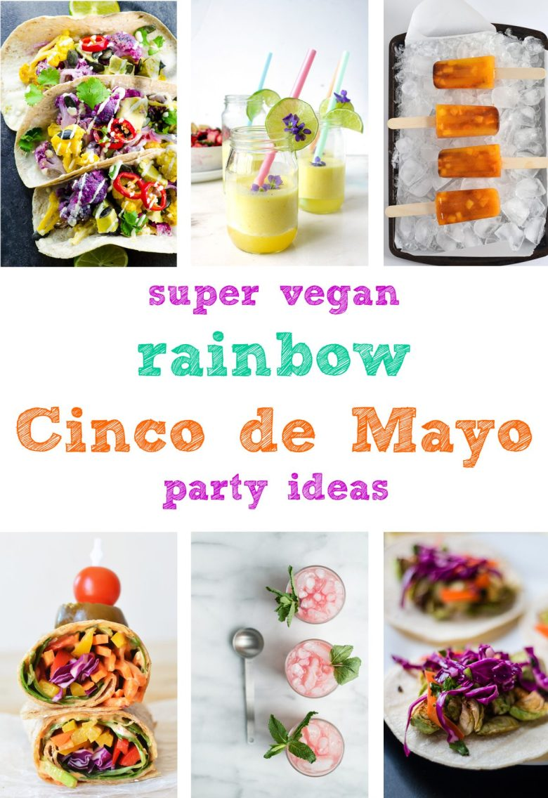vegan-cinco-de-mayo-party-ideas-rainbow-party-cinco-de-mayo-easy