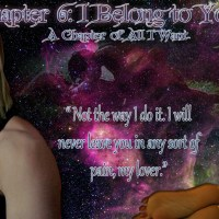 Chapter 6 I Belong to You