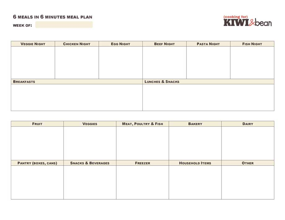 6 Meals in 6 Minutes Meal Planning (Cooking for) Kiwi  Bean - meal planning template with grocery list