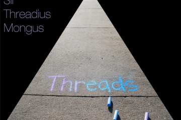 "Sir Threadius Mongus's new EP, ""Threads,"" out this Friday, Oct. 7th"