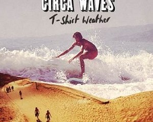 Circa-Waves-T-Shirt-Weather