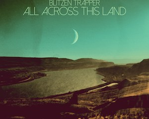 Blitzen-Trapper-All-Across-This-Land