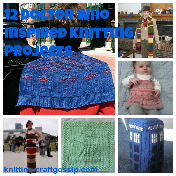 To celebrate 12 doctors, check out a dozen Doctor Who knitting projects.