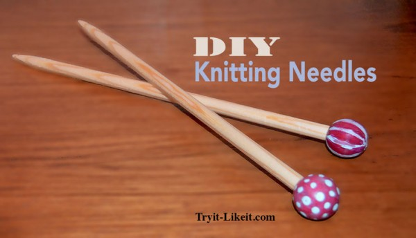 Make your own knitting needles with supplies from the craft store