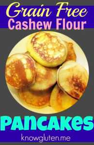 Grain Free Cashew Flour Pancakes from knowgluten.me