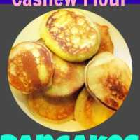 Gluten Free, Grain Free Cashew Flour Pancakes