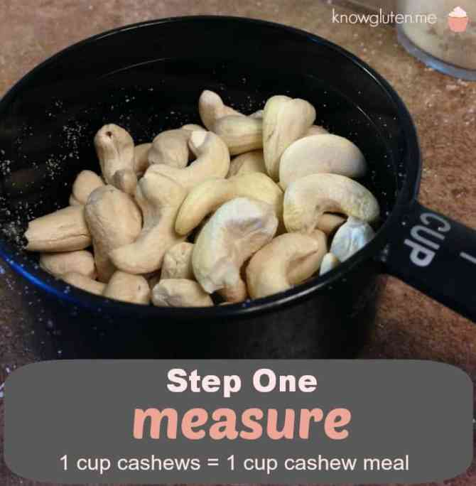 Step One Measure - How to make your own cashew meal from knowgluten.me