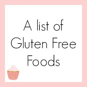 A list of Gluten Free Foods