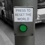 NO B.S. FRIDAY: How to Reset the World