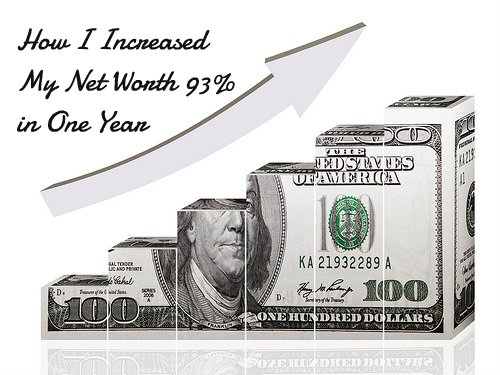 Our Net Worth Increased By 93 In 2013! Find Out How
