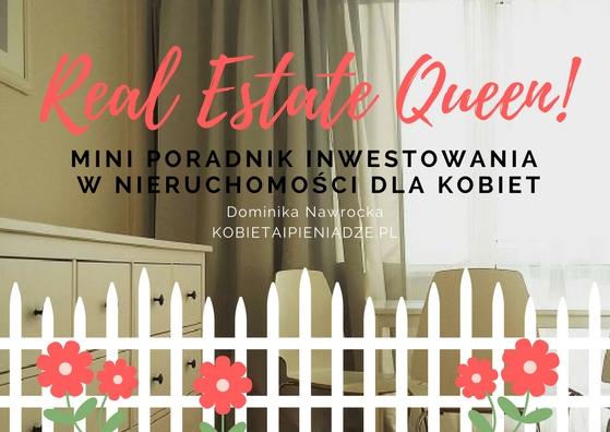 Real Estate Queen! - nowy cykl o inwestowaniu w nieruchomości dla kobiet
