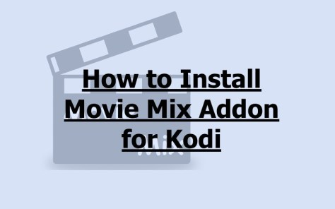 Install Movie Mix Addon for Kodi