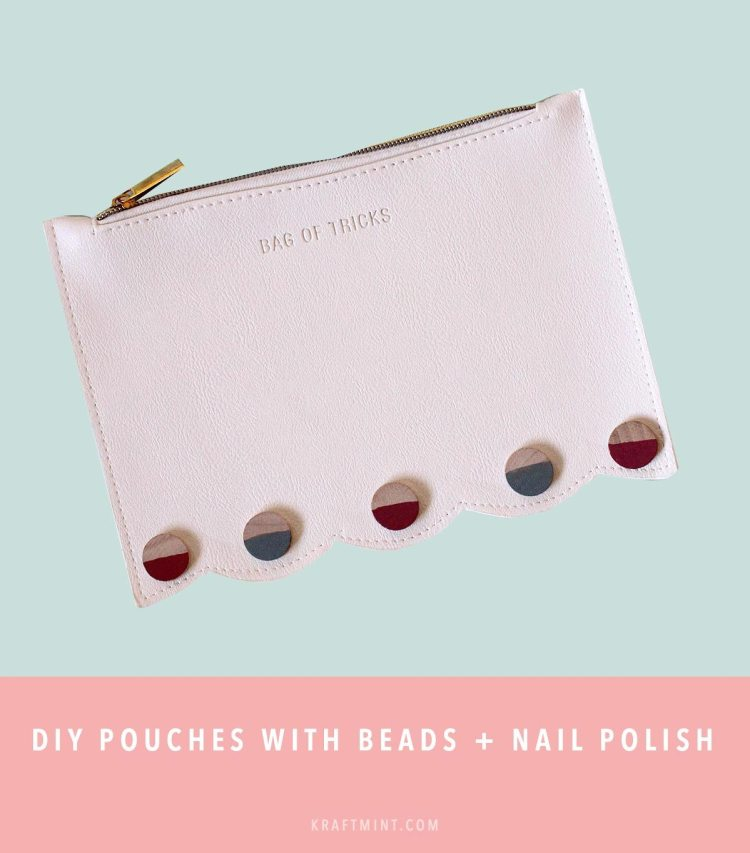 DIY Pouches with beads and nail polish