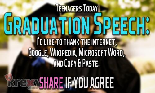 Funny Quotes - Teenagers of today Graduation Speech I\u0027 Krexy