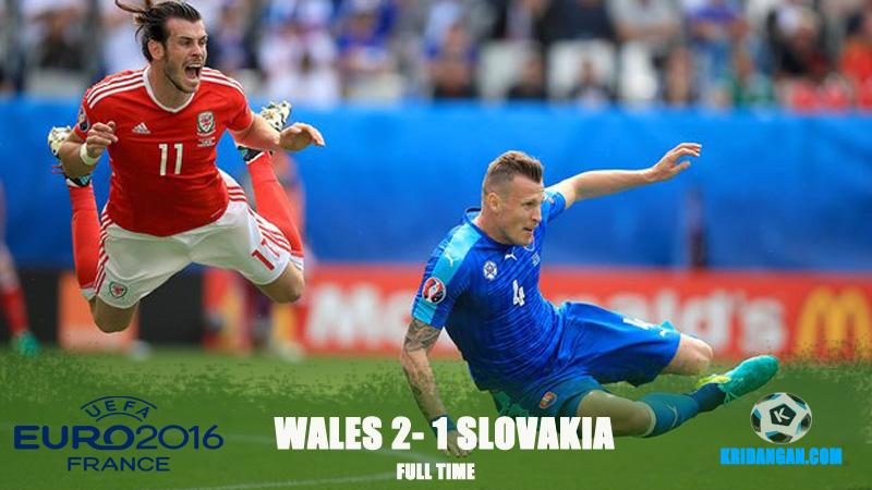 UEFA Euro 2016 :Full-time score Wales 2-1 Slovakia
