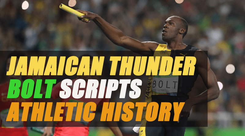 Jamaican Thunder-Bolt Scripts Athletic History and Fulfills His Promise of the Triple-Triple