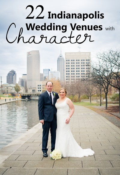 21 Indianapolis Wedding Venues with Character and Elegance