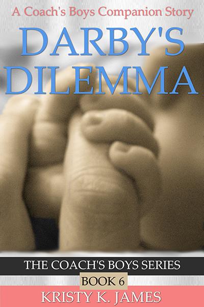 Darby's Dilemma by Kristy K. James