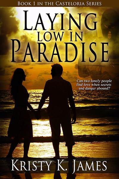 Laying Low in Paradise by Kristy K. James