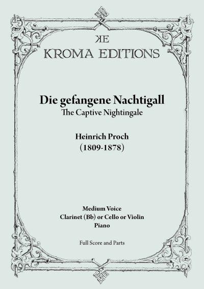 Die gefangene Nachtigall - Heinrich Proch (Download) - Piano and - proch