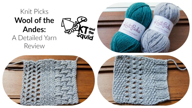 Knit Picks Wool of the Andes: A Detailed Yarn Review   KT and the Squid